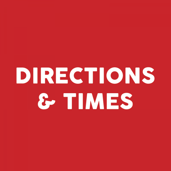 Directions & Times